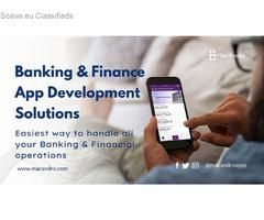 Finance & Mobile Banking App Development  - MacAndro