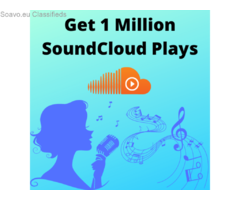 Buy 1 Million SoundCloud Plays To Increase Reach On SoundCloud